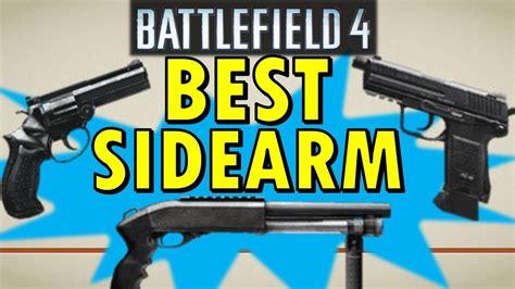 best sidearm for best sidearm in battlefield 4