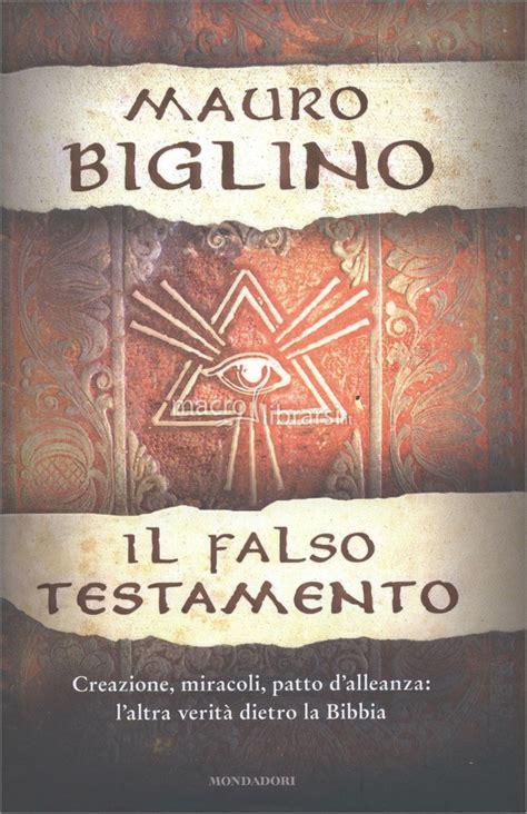 biglino nuovo testamento il falso testamento libro mauro biglino