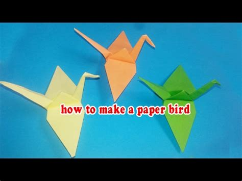 How To Make A Flapping Origami Bird - how to make a paper bird paper bird origami flapping