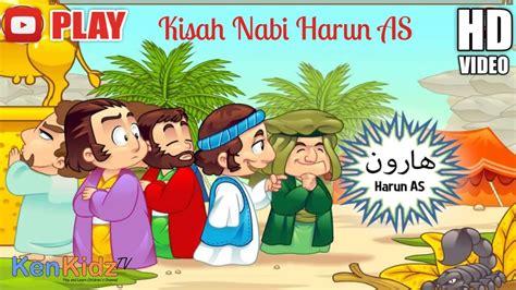film kartun kisah sahabat nabi kisah nabi harun as animasi kartun islam video