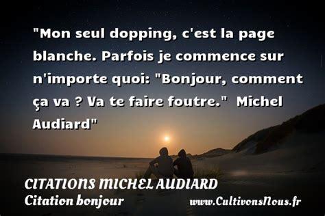 Bonjour Michel citation michel audiard les citations de michel audiard