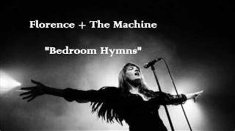 Bedroom Hymns Live Soundhound Leave My By Florence The Machine
