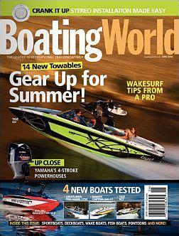 boating magazine change of address boating world magazine subscription 4 99 year