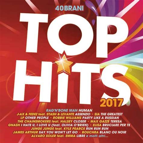 best hits top hits 2017 tracklist compilation 2 cd e