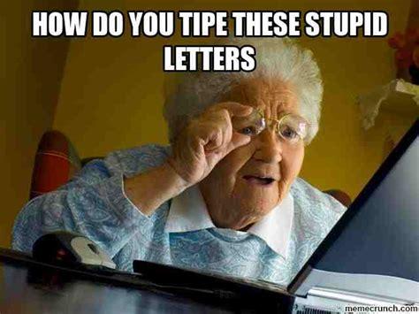 Meme For Grandmother - grandma jokes