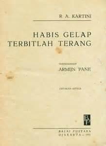 biografi kartini dalam bahasa inggris dan terjemahnya biografi kartini habis gelap terbitlah terang