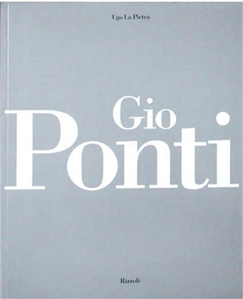gio books gio ponti by ugo la pietra ugo book 9788817243384 nova68
