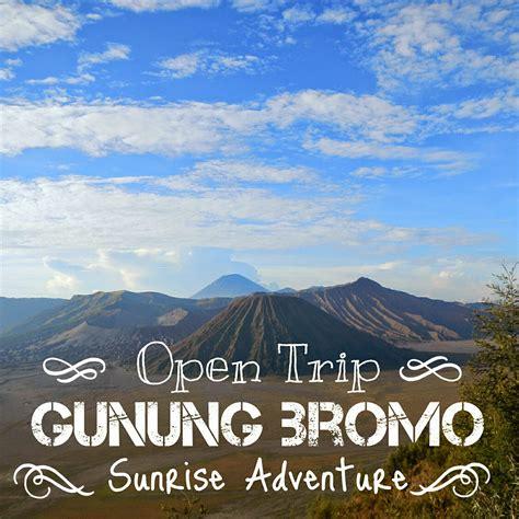 Paket Open Trip Bromo open trip paket murah bromo adventure be