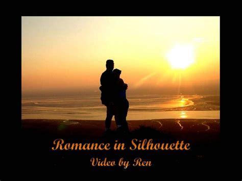 romance  silhouette  love sayings