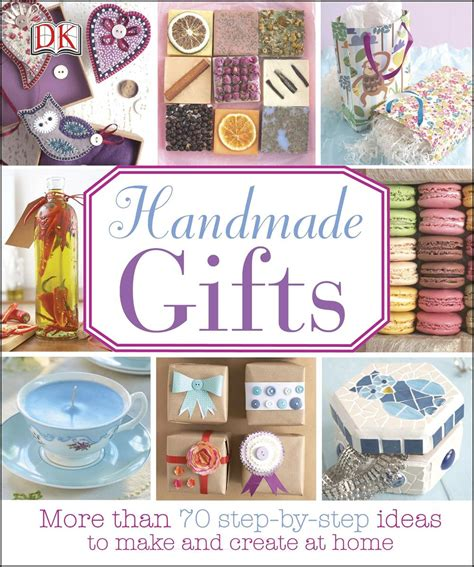 Handmade Gifts Book - handmade gifts more than 70 step by step ideas to make