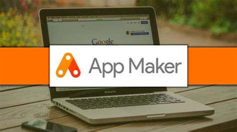 Maker App Releases App Maker Now Build Apps Easily Without