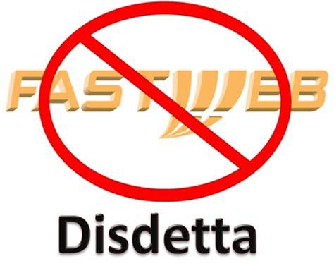 disdetta fastweb mobile come disdire contratto fastweb mobile 28 images