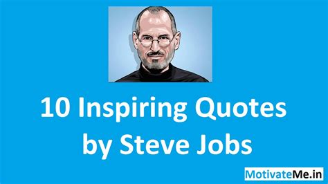10 Favorite Quotes by 10 Quotes By Steve Motivational