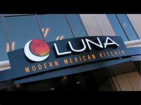Luna Modern Mexican Kitchen   YouTube
