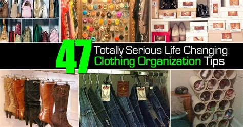 clothing organization 47 totally serious life changing clothing organization tips