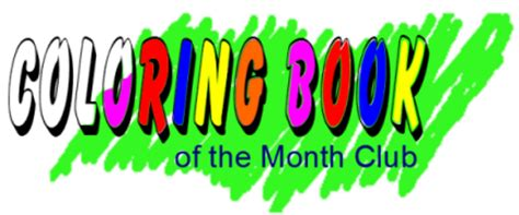 coloring book of the month club coloring book of the month club home