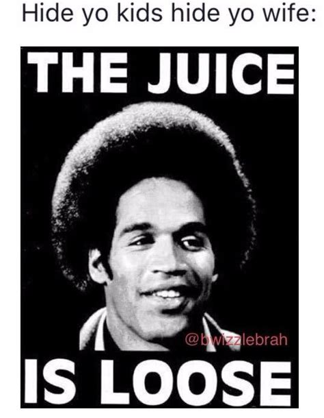 oj memes memes of o j getting out of prison daily