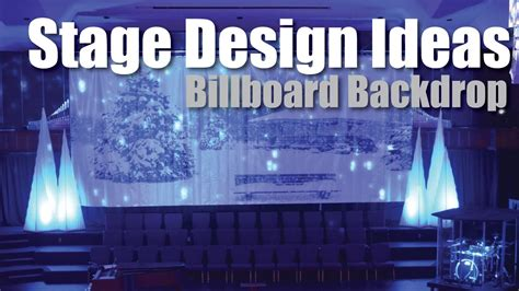 how to design a backdrop for the stage stage design ideas billboard backdrop youtube