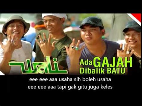 download mp3 lagu wali band ada udang di balik batu lirik lagu wali band terbaru ada gajah di balik batu youtube