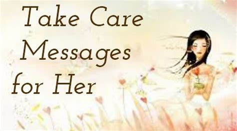 take care messages for husband take care messages for best message