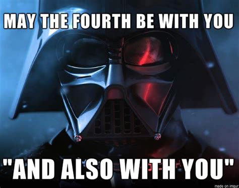 May The 4th Meme - may the fourth be with you all the memes you need to see