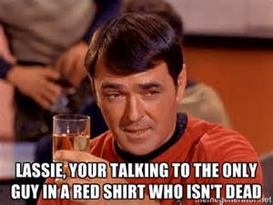 Star Trek Red Shirt Meme - 9 best images about star trek red shirt meme on pinterest
