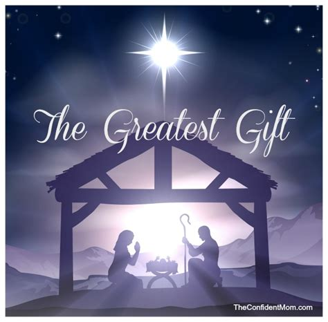the greatest gift of all is jesus the confident mom
