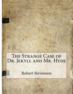 the strange of dr jekyll and mr hyde books the strange of dr jekyll and mr hyde paperback