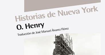libro historias de nueva york un libro al d 237 a o henry historias de nueva york