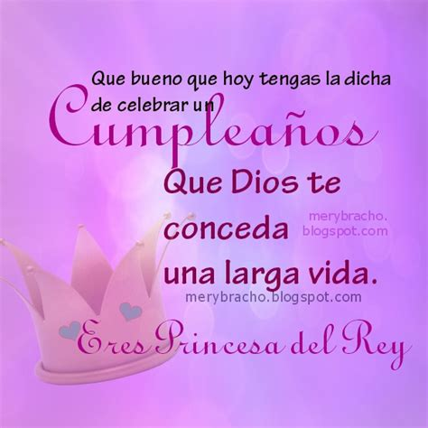 imagenes de feliz cumpleaños hermana bella feliz cumplea 241 os princesa del rey mensaje cristiano