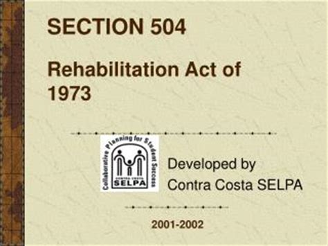 section 504 rehabilitation act of 1973 ppt overview of section 504 of the rehabilitation act of