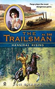 the trailsman 340 hannibal rising kindle edition by