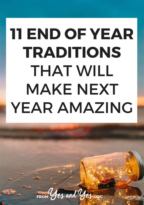 11 end of year traditions that will make next year amazing