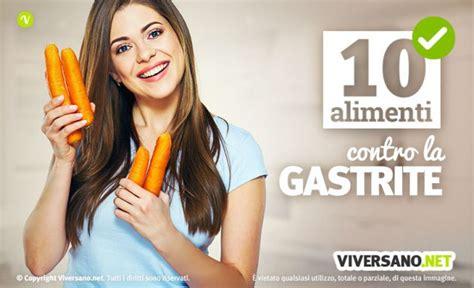 alimenti contro la gastrite 10 alimenti aiutano contro la gastrite quali sono e