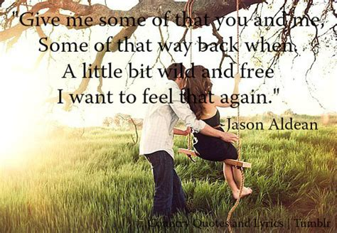 country love songs for him tumblr country quotes and lyrics