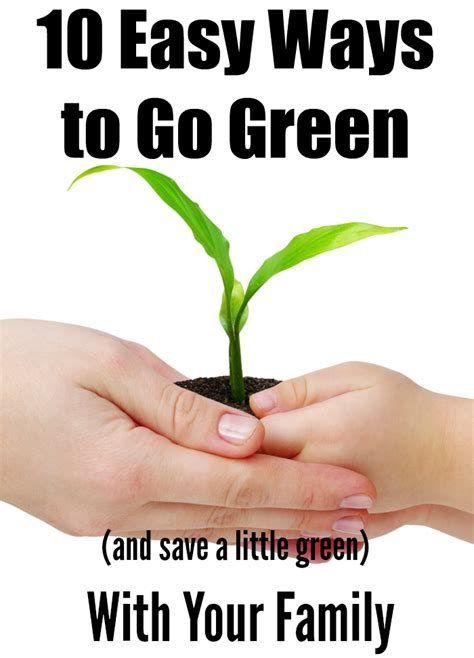 ways to go green at home earth day activities to teach kids about environment and