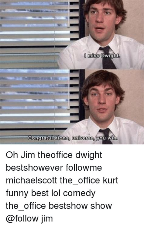 Win Win Win The Office by Miss Dwight Congratulations Universe You Win Oh Jim