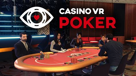 casino vr poker launches  oculus home touch  vive