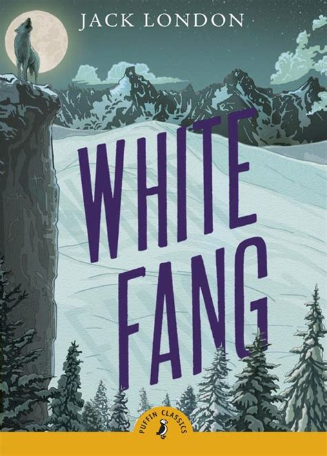 white fang 100th anniversary collection books died 100 years ago yet his books read like