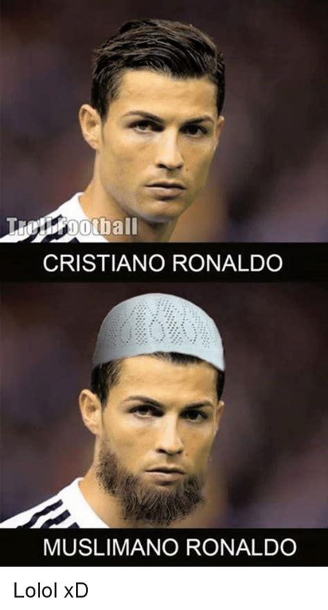 Cristiano Ronaldo Memes - cristiano ronaldo muslimano ronaldo lolol xd cristiano