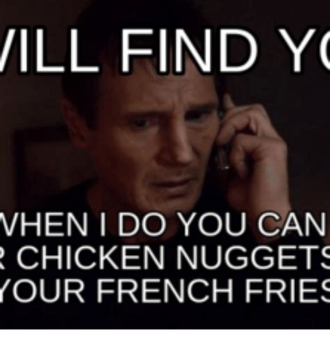 Where Can I Find Memes - will find yo vhen i do you can chicken nuggets your french
