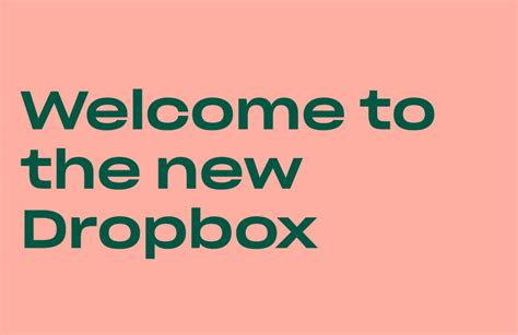 dropbox new design dropbox redesigns itself after 10 years