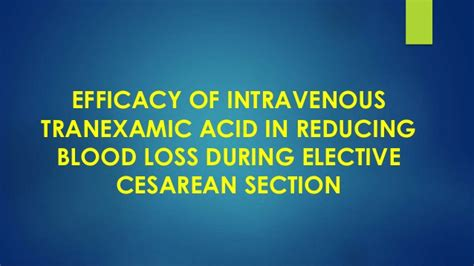 c section blood loss role of tranexamic acid in cesarean section