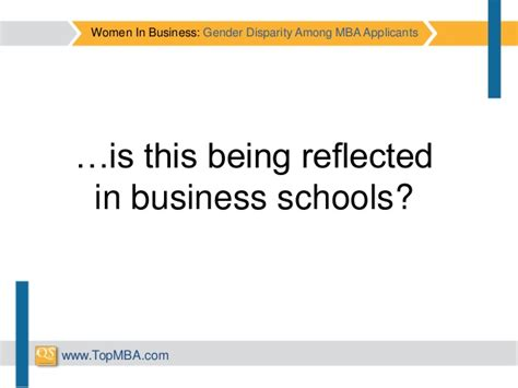 Gender Representation Top 10 Mba Programs by In Business Gender Disparity Among Mba Applicants