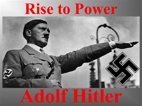 The Rise To Power rise to power adolf