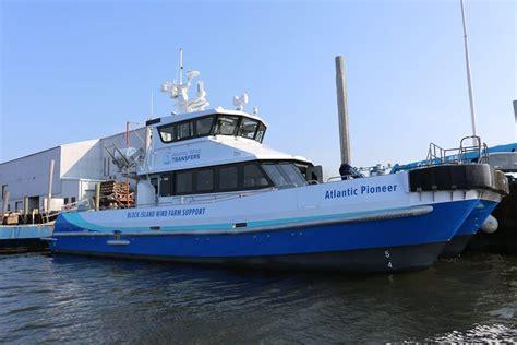 pioneer boats rhode island all aboard block island offshore wind farm vessel gets to