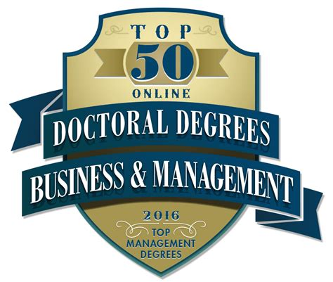 Top Doctoral Programs In Business by Top 50 Doctoral Degrees In Business And Management 2016