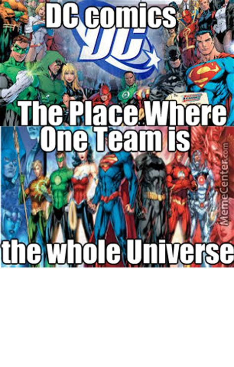 Dc Memes - dc comics memes 1 one team by mojoe meme center