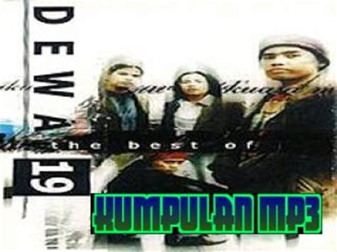 download lagu mp3 dewa 19 once kumpulan mp3 download kumpulan lagu band dewa 19 album