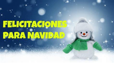 imagenes felicitaciones de navidad originales felicitaciones para navidad originales para saludar a las